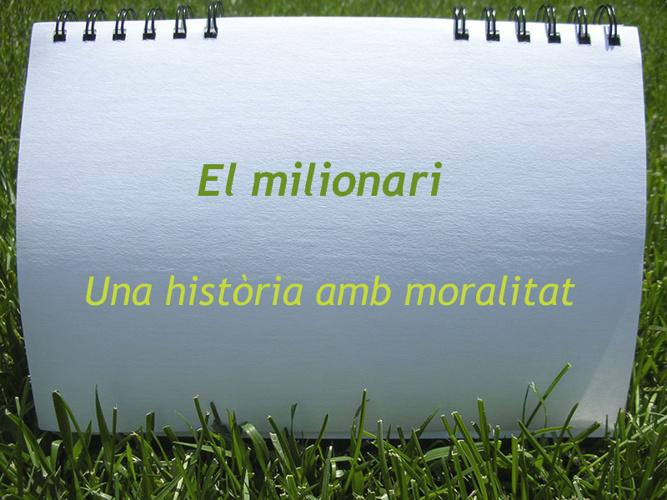 El milionari