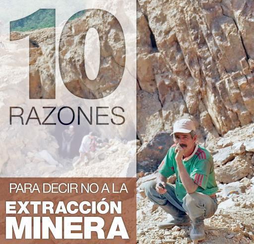 10 razones para decir no a la extracción minera