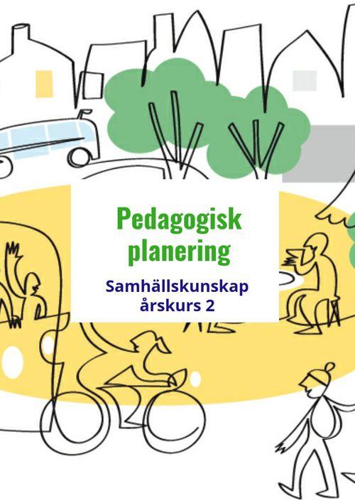 Pedagogisk planering samhällskunskap åk. 2