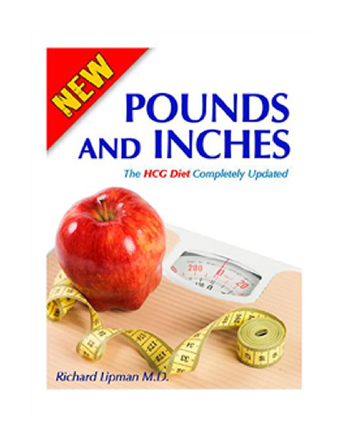 Dr Lipman's NEW Pounds & Inches:800 Calorie HCG Diet for 2012