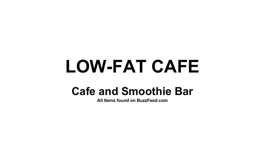 LOW-FAT CAFE