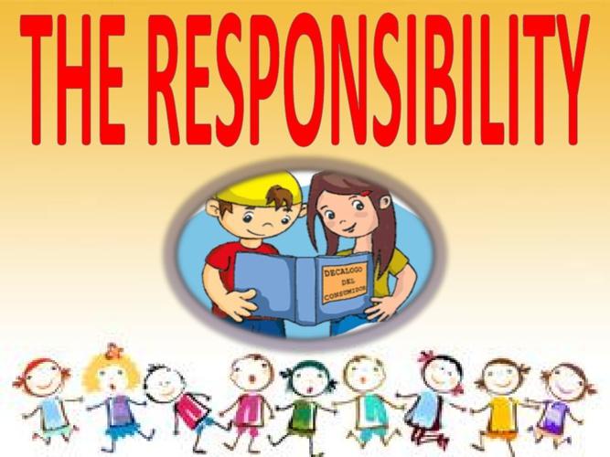 La responsabilidad, El amor, El respeto