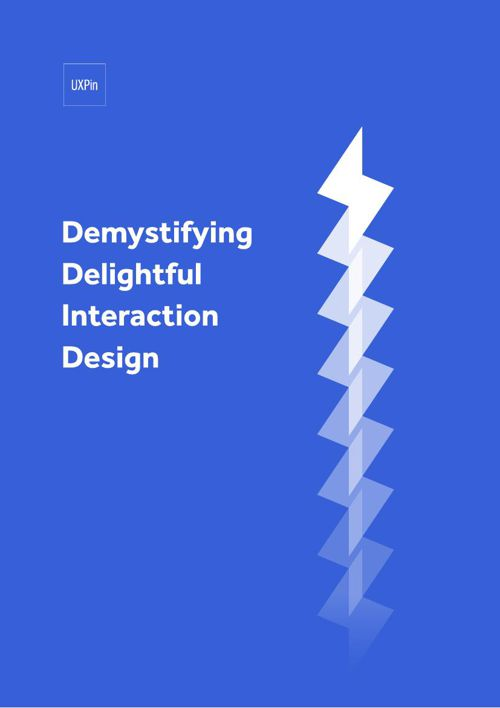 uxpin_demystifying_delightful_interaction_design