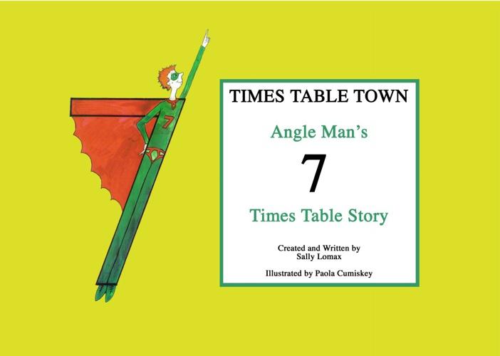 Angle Man's 7 Times Table Story