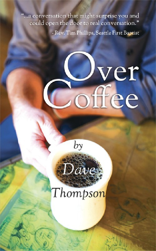 Over Coffee (excerpt) by Dave Thompson