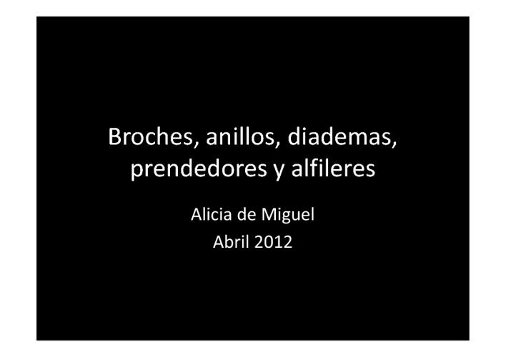Alicia de Miguel: Complementos