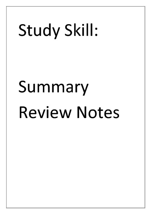 Study Skill Summary Review Notes