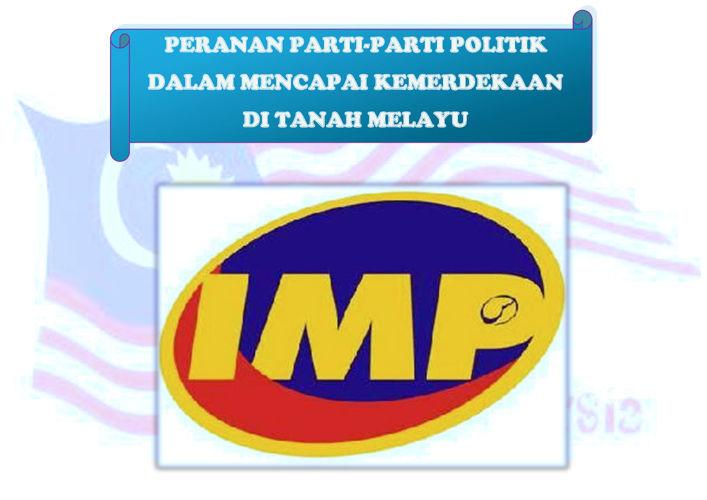 Parti Politik- IMP