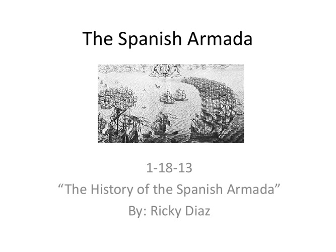 The Spanish Armada by Ricky