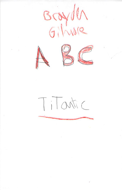 ABC Titanic by Brayden