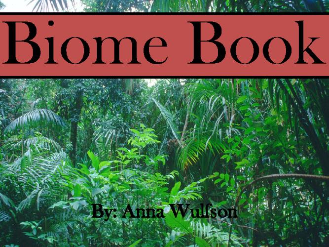 Anna's Biome Book