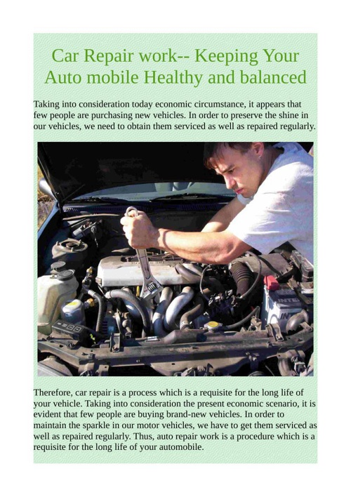 Car Repair work-- Keeping Your Auto mobile Healthy and balanced