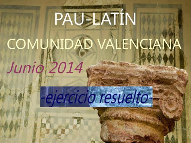 PAU latín_junio 2014-corregida