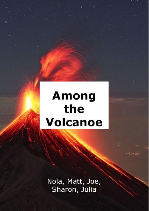 Among the Volcanoes