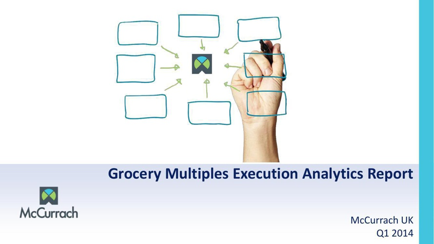McCurrach Execution Analytics Grocery Multiples Report Q1 2014