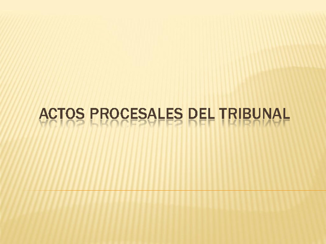 Actos Procesales de Tribunal