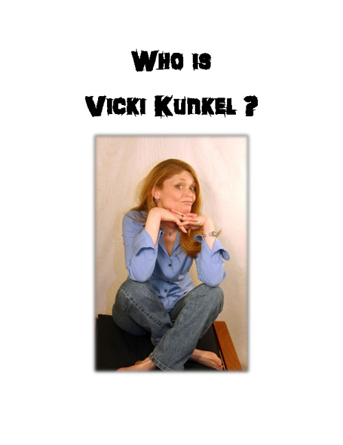 Who is Vicki Kunkel?