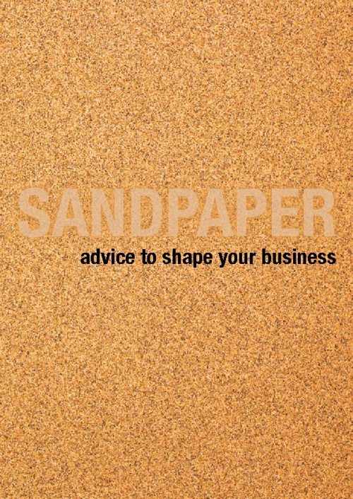 Sandpaper: advice to shape your business