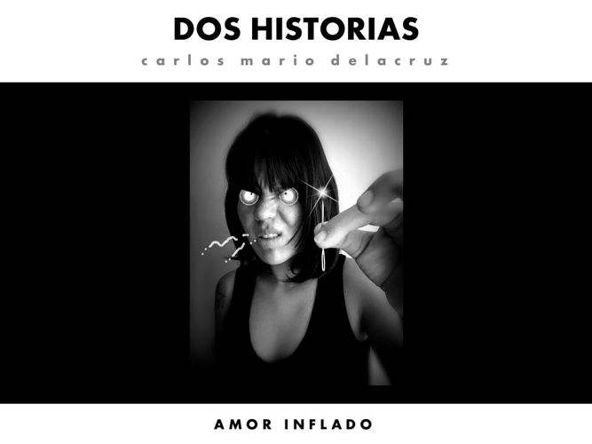 DOS HISTORIAS_Amor inflado