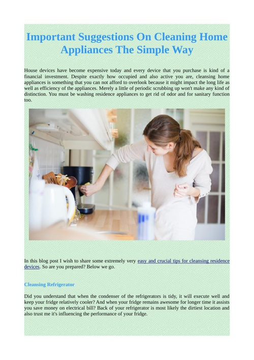 Important Suggestions On Cleaning Home Appliances The Simple Way