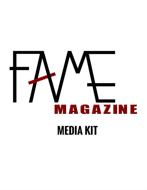 FAME Magazine Media Kit