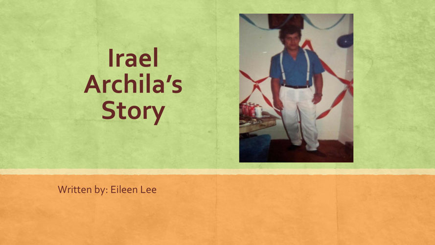 The Story of Irael Archila