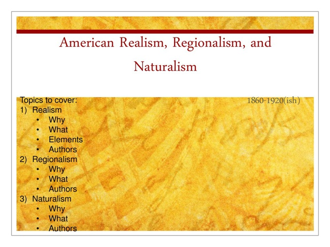 American Lit age of Realism- SDHS