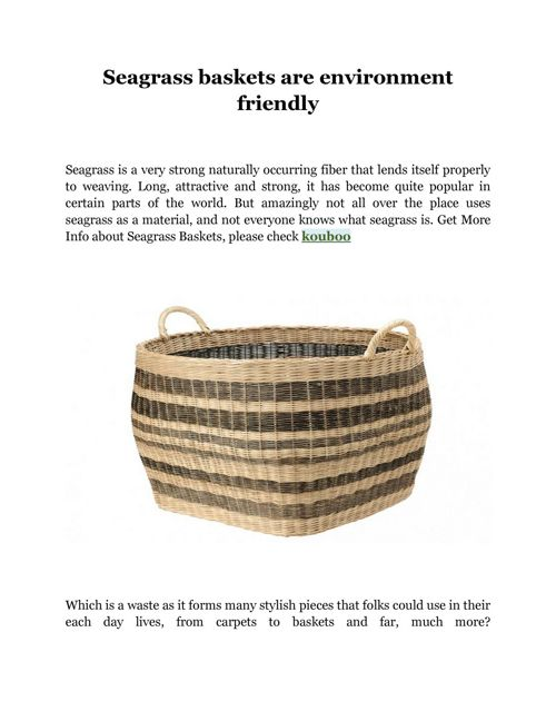 Seagrass baskets are environment friendly