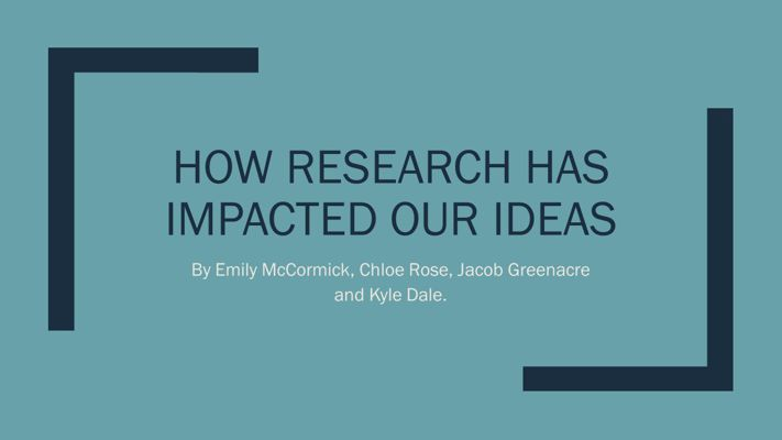 How research impacted our ideas