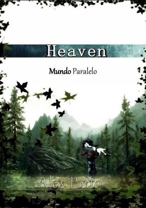 Heaven - Mundo Paralelo
