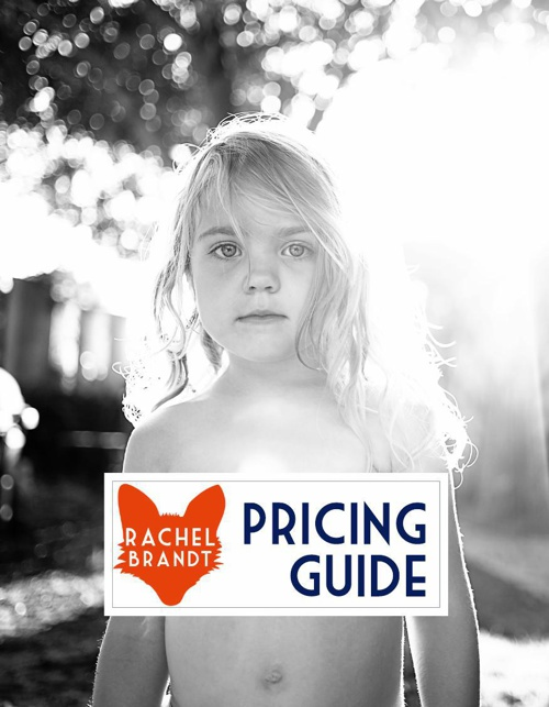 Rachel Brandt Phography - Pricing Guide
