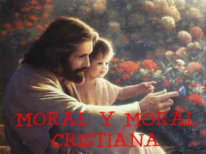 MORAL Y MORAL CRISTIANA