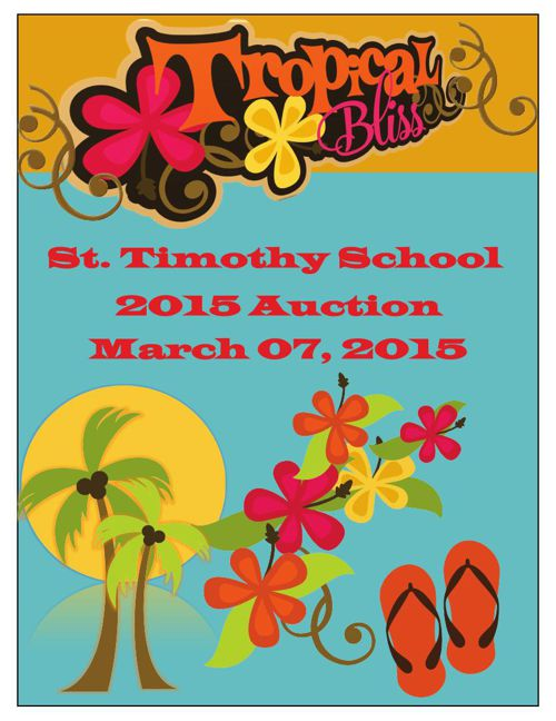 2015 St. Timothy Annual Auction