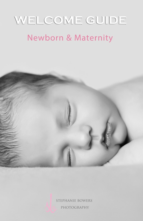 Stephanie Bowers Photography ~ Newborn and Maternity booklet