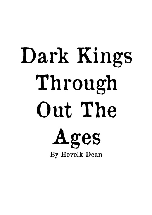 Dark Kings Throughout The AGes