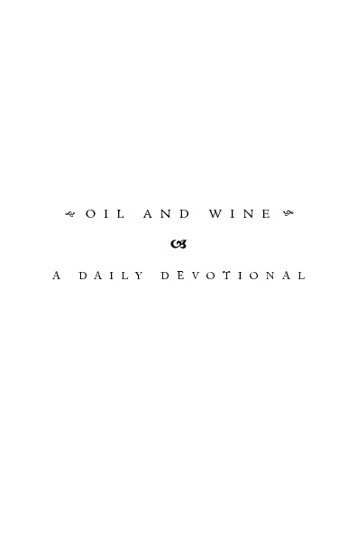 oil and Wine Devotion