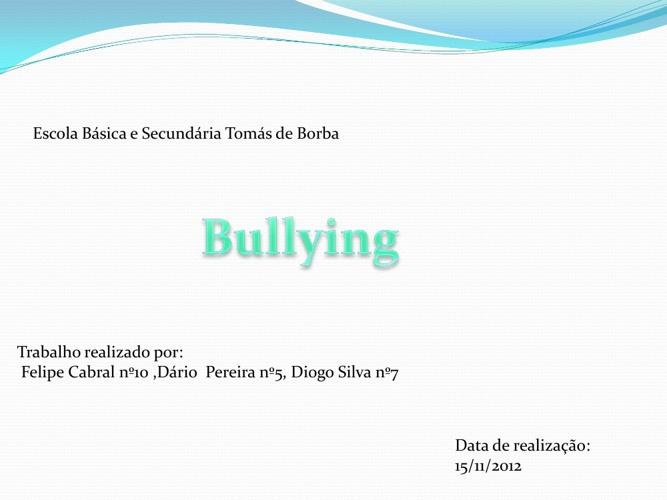 Todos trabalhos Bullying 5º2