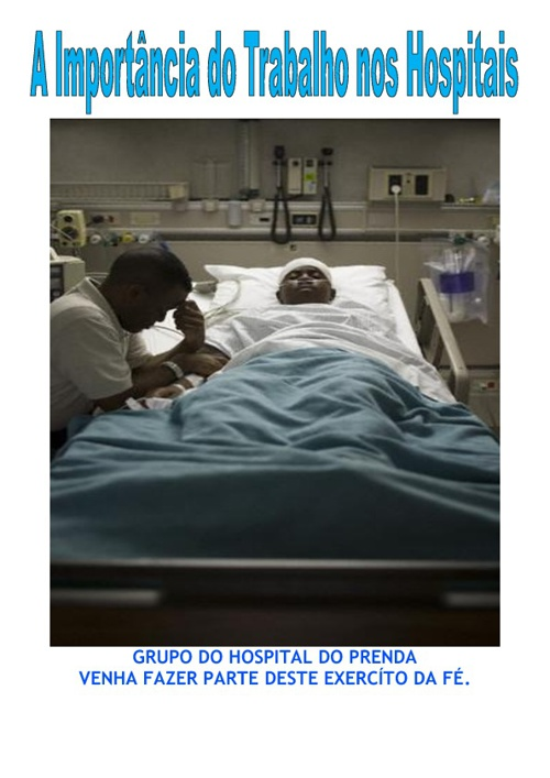 A Importância Da Evangelização nos Hospitais