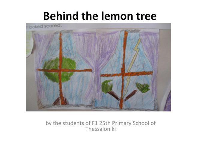 Behind the lemon tree