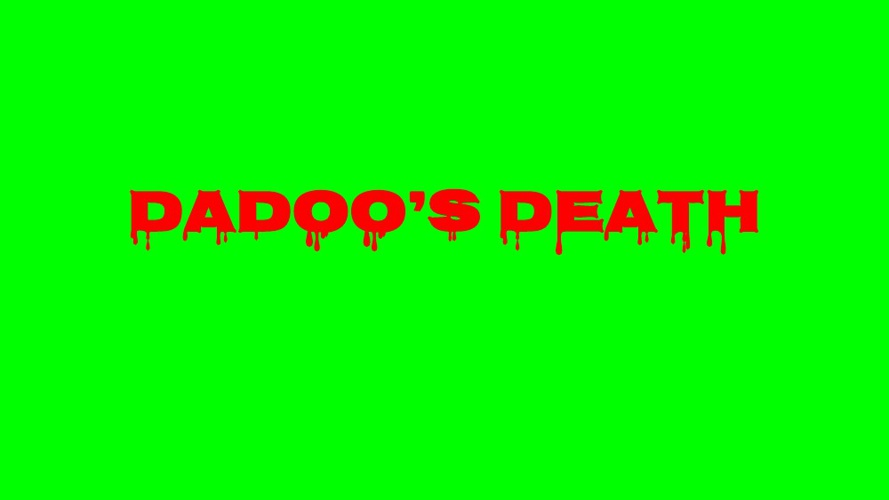 Dadoo's Death