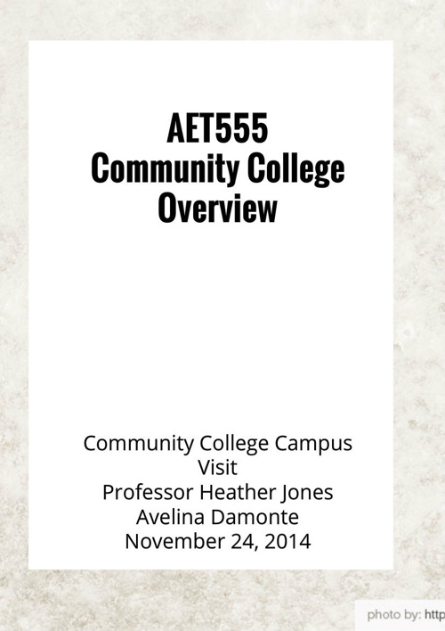 AET555/Community College Overview College Campus Visit