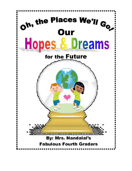 Our Hope and Dreams for the Future