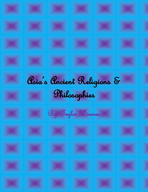Asia's Ancient Religions & Philosophies