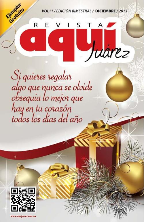 Edición 11 Diciembre /  Revista Aquí Juárez