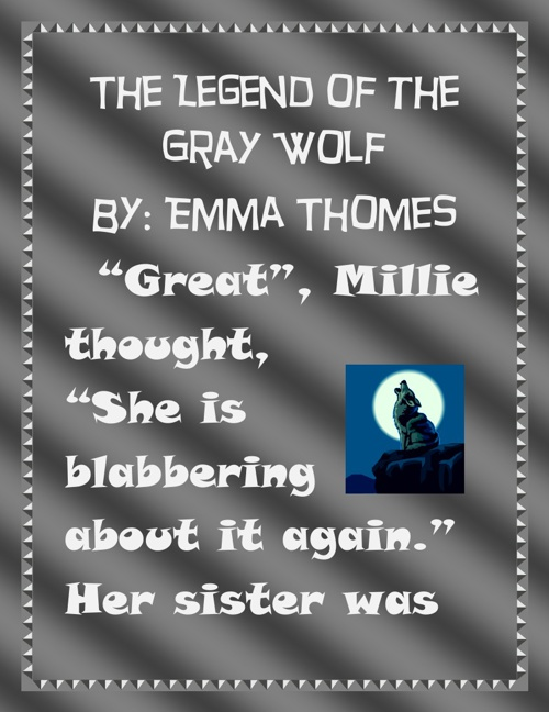 The Legend of the Gray Wolf