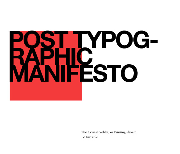 Post Typographic Manifest and The Crystal Goblet