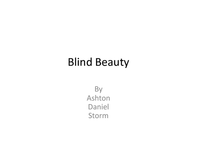 Blind Beauty