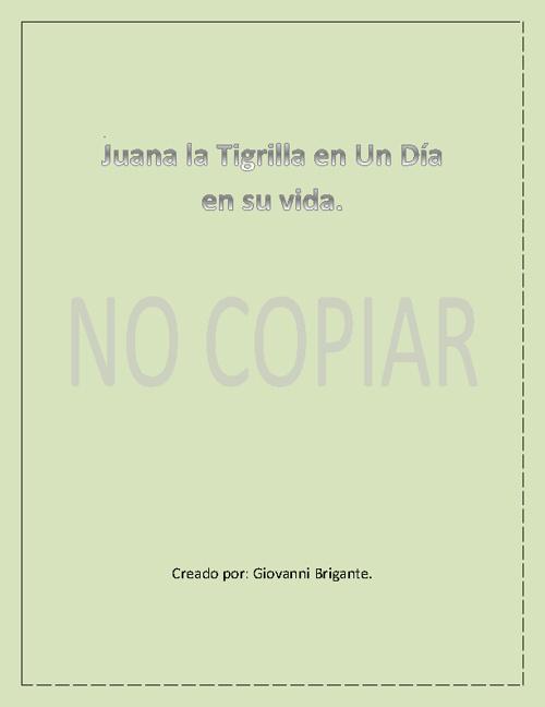 Juana la Tigrilla.