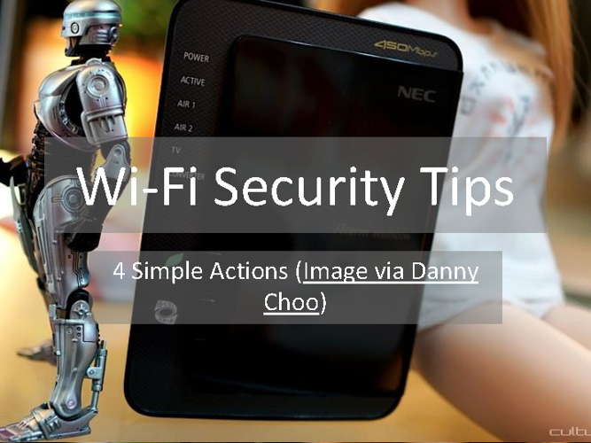 Wi-Fi Security Tips