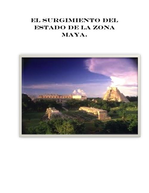 Surgimiento del Estado en la cultura Maya